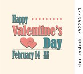 happy valentines day quotes... | Shutterstock .eps vector #792295771
