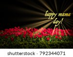 mother's day with red tulips... | Shutterstock . vector #792344071