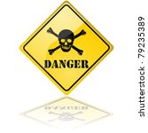 Glossy vector illustration of a danger sign showing a skull with crossed bones - stock vector