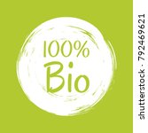 bio label vector  painted round ... | Shutterstock .eps vector #792469621
