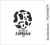 world leprosy day. leprosy... | Shutterstock .eps vector #792544879