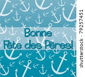French nautical theme Father's Day Card in vector format. - stock vector