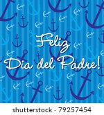 Spanish nautical theme Father's Day Card in vector format. - stock vector