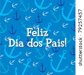 Portuguese nautical theme Father's Day Card in vector format. - stock vector