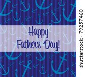 Nautical theme Father's Day Card in vector format. - stock vector