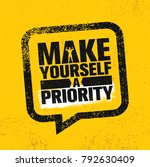 make yourself a priority.... | Shutterstock .eps vector #792630409