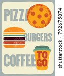 pizza  burgers  coffee.... | Shutterstock .eps vector #792675874