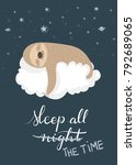 Stock vector cute cartoon sloth sleeping on a cloud holding a crayon with handlettered sleep all night all the 792689065