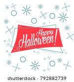 happy halloween  beautiful... | Shutterstock .eps vector #792882739