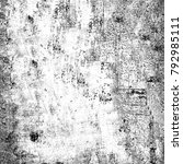 grunge black white. monochrome... | Shutterstock . vector #792985111