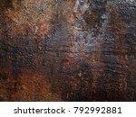 iron rust  steel rust  steel... | Shutterstock . vector #792992881
