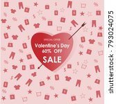 valentine's day 60  off sale... | Shutterstock .eps vector #793024075