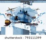 transportation  import export... | Shutterstock . vector #793111399