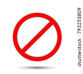 prohibition sign. vector... | Shutterstock .eps vector #793253809