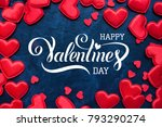happy valentines day hand... | Shutterstock . vector #793290274
