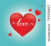 happy valentines day typography ... | Shutterstock .eps vector #793350817