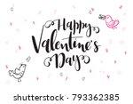vector hand lettering valentine'... | Shutterstock .eps vector #793362385