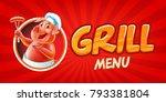grill menu banner | Shutterstock .eps vector #793381804