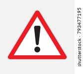 attention icon.hazard warning... | Shutterstock .eps vector #793477195