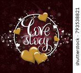 love story template for banner... | Shutterstock .eps vector #793538821