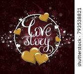 love story template for banner...   Shutterstock .eps vector #793538821