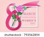 pink ribbon of 8 march greeting ... | Shutterstock .eps vector #793562854