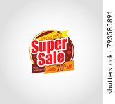 special offer super sale badge... | Shutterstock .eps vector #793585891