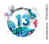 13th anniversary background... | Shutterstock .eps vector #793592815