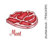 fresh meat or beef steak sketch ... | Shutterstock .eps vector #793614391