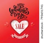 happy valentines day sale... | Shutterstock .eps vector #793651741
