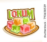 vector illustration of lokum | Shutterstock .eps vector #793658539