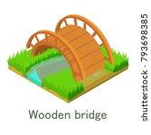wooden bridge icon. isometric... | Shutterstock .eps vector #793698385