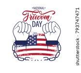 national freedom day. freedom... | Shutterstock .eps vector #793747471