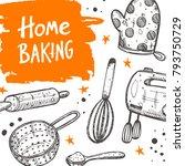 home baking card. lettering.... | Shutterstock .eps vector #793750729