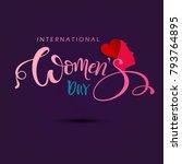 international happy womens day... | Shutterstock .eps vector #793764895