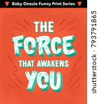 'the force that awakens you'... | Shutterstock .eps vector #793791865