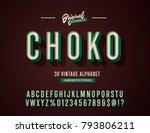 'choko' vintage 3d sans serif... | Shutterstock .eps vector #793806211
