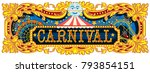 carnival banner circus template.... | Shutterstock .eps vector #793854151