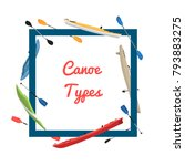 canoe types banner with boats... | Shutterstock .eps vector #793883275