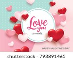 happy valentines day romance... | Shutterstock .eps vector #793891465