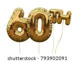 gold number 60 foil birthday... | Shutterstock . vector #793902091