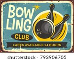 bowling club retro poster... | Shutterstock .eps vector #793906705