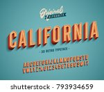 """California"" Vintage 3D Alphabet. Retro Typeface. Vector Font Illustration 