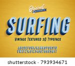 """surfing"" vintage 3d alphabet.... | Shutterstock .eps vector #793934671"
