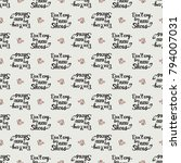 fashion pattern with dont cry... | Shutterstock .eps vector #794007031