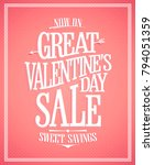 great valentines day sale... | Shutterstock .eps vector #794051359