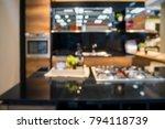abstract blur modern kitchen...   Shutterstock . vector #794118739