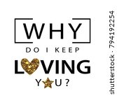 love quote and gold glitter...   Shutterstock .eps vector #794192254
