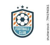 soccer or football club logo or ... | Shutterstock .eps vector #794196061