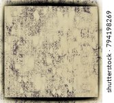 texture beige grunge | Shutterstock . vector #794198269